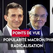 Points de vue du 25 juin : PMA, popularité Macron et Philippe, radicalisation, Sciences Po