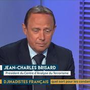 Djihadistes français : d'autres condamnés à mort ? L'analyse de Jean-Charles Brisard