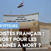 Djihadistes français : quel sort pour les condamnés à mort ?