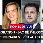 Points de vue du 17 juin : immigration, bac de philo, fonctionnaires, réseaux sociaux