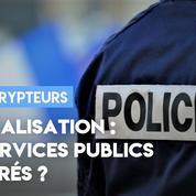 Radicalisation : à quel point les services publics sont infiltrés ?