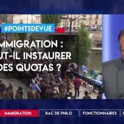 Immigration : faut-il instaurer des quotas ?