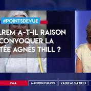 PMA : LREM a-t-il raison de convoquer la députée Agnès Thill ?