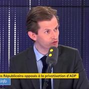 Privatisation d'ADP : Guillaume Larrivé ne veut pas s'associer avec la gauche