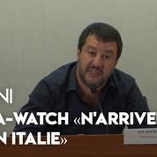 Sea-Watch : il « n'arrivera pas en Italie » prévient Matteo Salvini