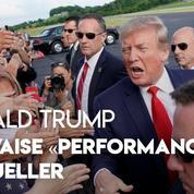 Donald Trump raille la «mauvaise performance» de Mueller devant le Congrès