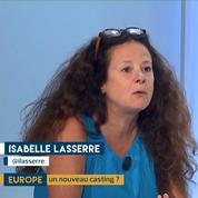 Europe : nouvelle fracture ? Le décryptage d'Isabelle Lasserre