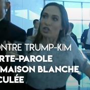 Rencontre Trump-Kim : la porte-parole de la Maison blanche bousculée