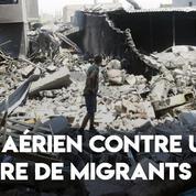 Libye : des dizaines de morts après une frappe aérienne contre un centre de migrants