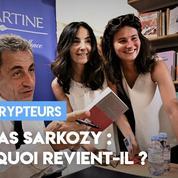 Nicolas Sarkozy : pourquoi il revient ?