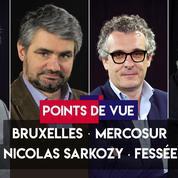 Points de vue du 2 juillet : Bruxelles, Mercosur, Sarkozy, fessée