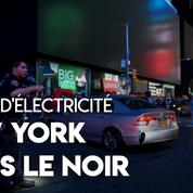 États-Unis : une panne d'électricité plonge New-York dans le noir