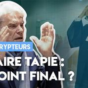 Affaire Tapie : le point final ?