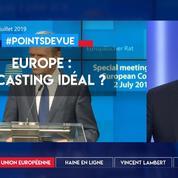 Union européenne : le casting idéal ?