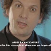 Appel à candidature pour Les Délires magiques sur France 4