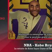 Zap'Sport : La retraite de Bryant parodiée façon Game of Thrones