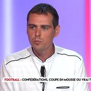 Confédérations : Coupe en mousse ou vrai tournoi ?
