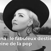 Madonna : le fabuleux destin de la reine de la pop