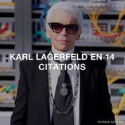 Karl Lagerfeld en 14 citations