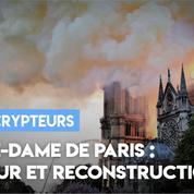 Notre-Dame de Paris : ferveur et reconstruction