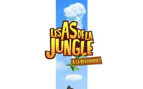 Les As de la jungle à la rescousse !