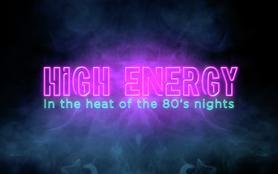 High Energy - Le disco survolté des années 80