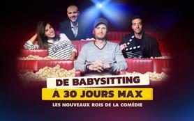 De «Babysitting» à «30 jours max» : les nouveaux rois de la comédie