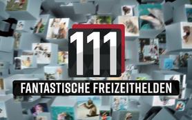 111 fantastische Freizeithelden!