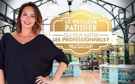 Le meilleur pâtissier - Qui peut battre les professionnels ?