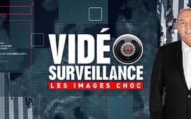 Vidéosurveillance : les images choc
