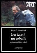 Ken Loach, un rebelle