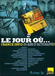 Le jour où... France Info, 25 ans d'actualité