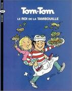Tom-Tom et Nana - Tom-Tom, le roi de la tambouille