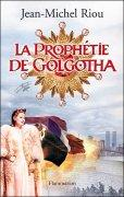 La Prophétie du Golgotha