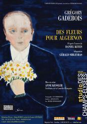 Des fleurs pour Algernon (Théâtre Hébertot - 7 Février 2014 - 30 Mars 2014)