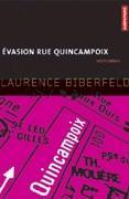Evasion rue Quincampoix