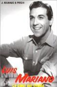 Luis Mariano. Le coeur qui chante