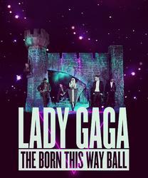 Lady Gaga : The Born this Way Ball