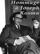 Hommage à Joseph Kosma