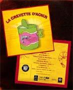 La Crevette d'Acier