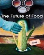 Ciné-nature : 'The Future of Food'