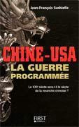 Chine-USA, la guerre programmée