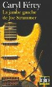La Jambe gauche de Joe Strummer