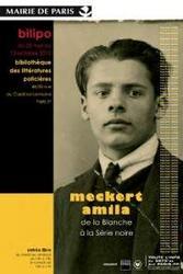 Meckert-Amila : de la Blanche à la Série Noire