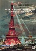 Paris et les expositions universelles à Paris de 1855 à 1937
