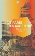 Le Paris des maisons