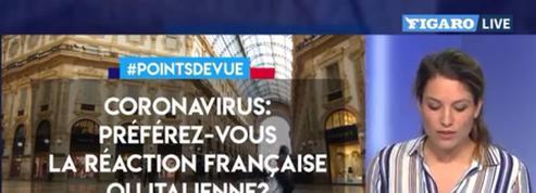Coronavirus: préférez-vous la réaction française ou la réaction italienne?