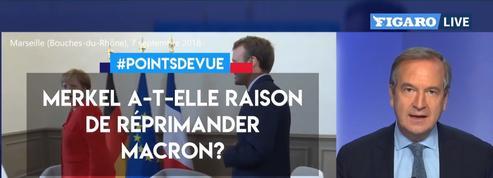 Merkel a-t-elle raison de réprimander Macron ?