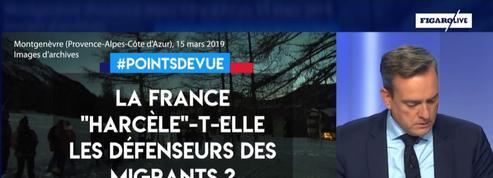 """La France """"harcèle""""-t-elle les défenseurs des migrants ?"""
