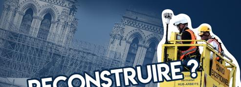 Comment reconstruire Notre-Dame de Paris?